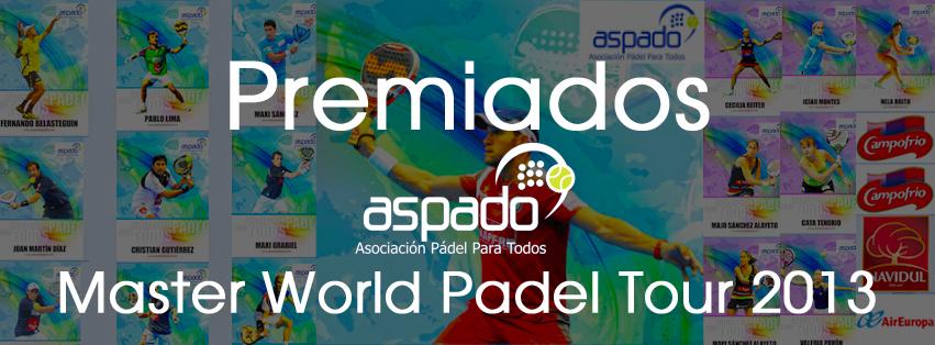 Haz clic en la imagen para ver los premiados Aspado Master World Padel Tour 2013